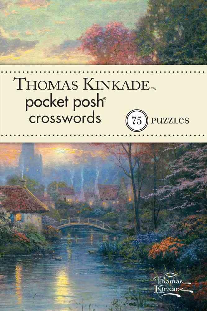 Thomas Kinkade Pocket Posh Crosswords 1 By Puzzle Society (COR)