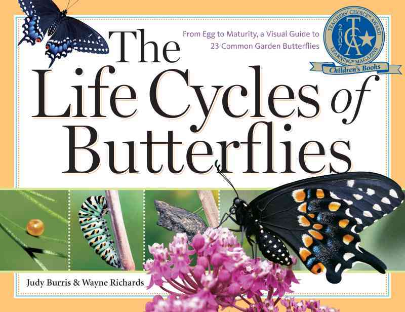 The Life Cycles of Butterflies By Burris, Judy/ Richards, Wayne